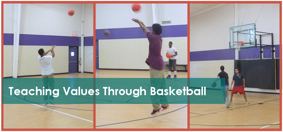 Teaching Values Through Basketball