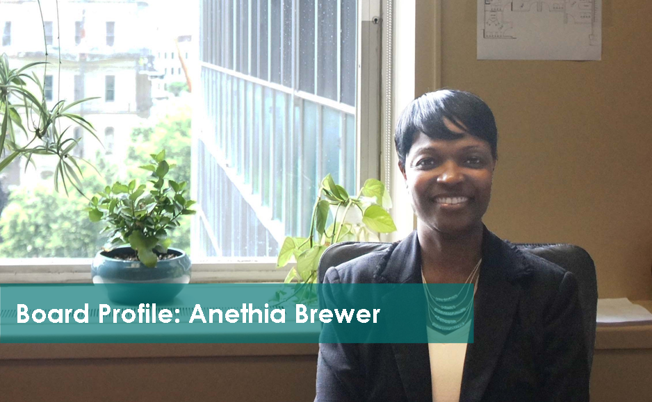 Board Profile: Anethia Brewer