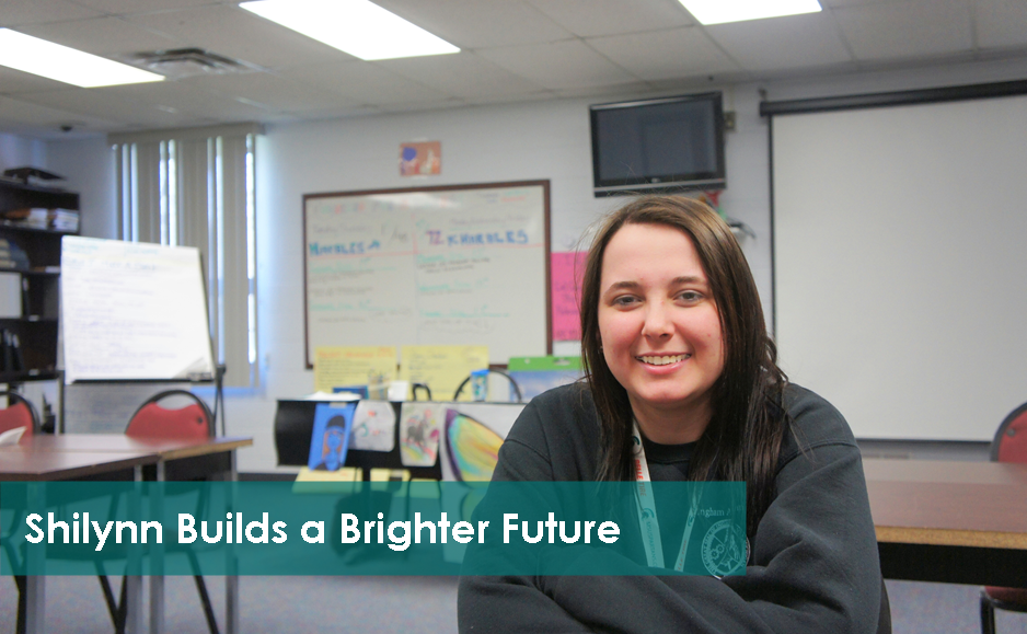 Shilynn Builds a Brighter Future